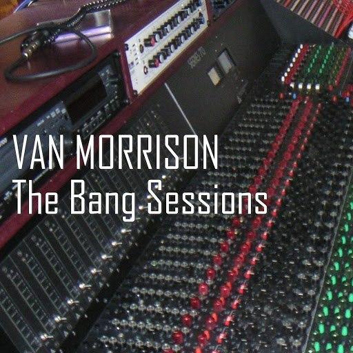 Van Morrison альбом The Bang Sessions
