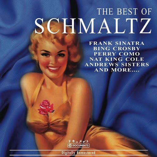 sampler альбом The Best of Schmaltz