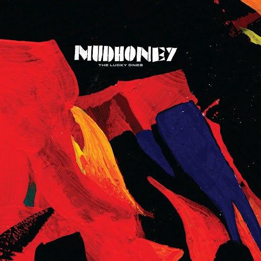 Mudhoney альбом The Lucky Ones