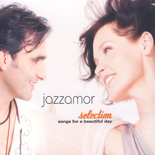 Jazzamor альбом Selection - Songs Of A Beautiful Day