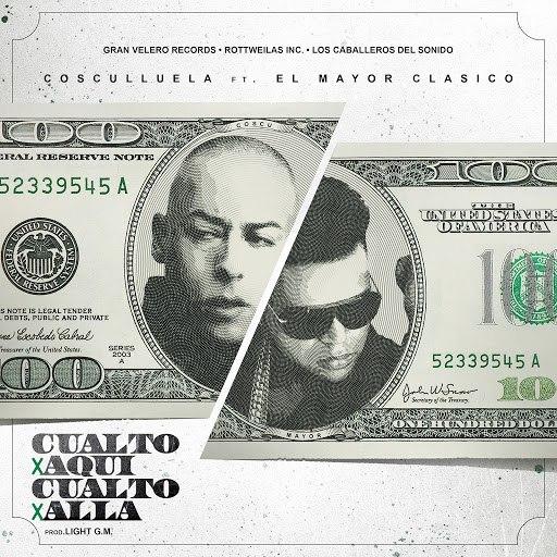 Cosculluela альбом Cualto Por Aquí, Cualto Por Alla (feat. El Mayor Clasico)