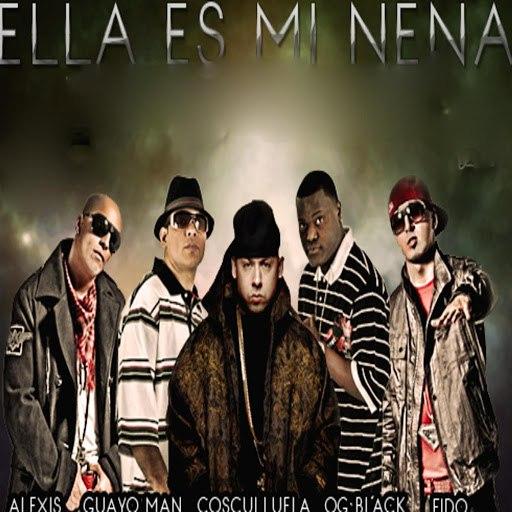 Cosculluela альбом Ella Es Mi Nena feat. Alexis & Fido, Guayo & Og Black