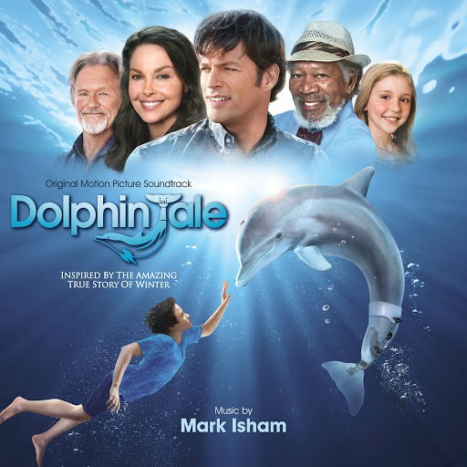 Mark Isham альбом Dolphin Tale (Original Motion Picture Soundtrack)
