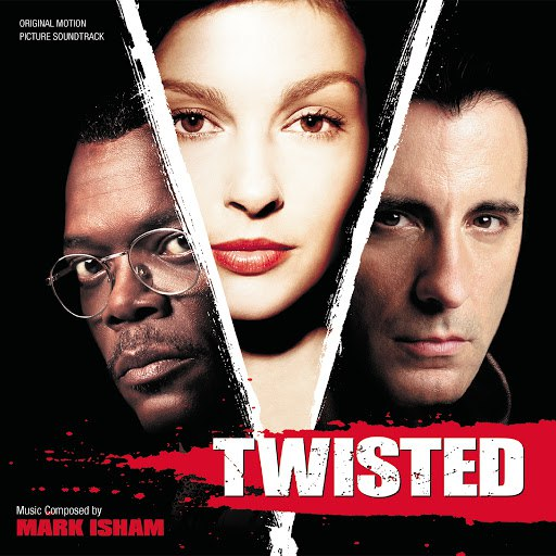 Mark Isham альбом Twisted (Original Motion Picture Soundtrack)