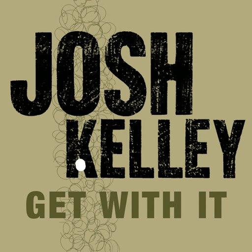 josh kelley альбом Get With It