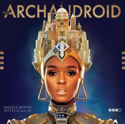 Janelle Monáe альбом The ArchAndroid