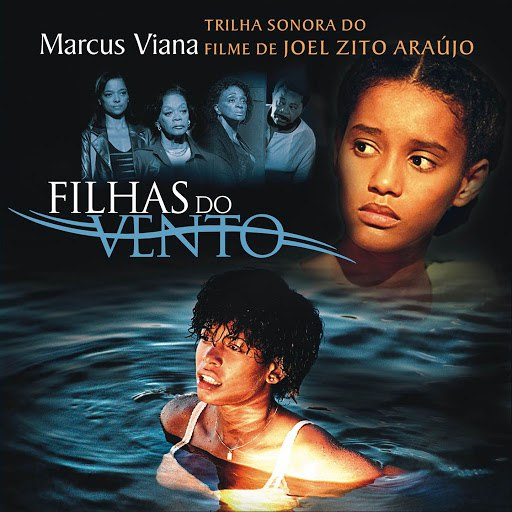 Marcus Viana альбом Filhas do Vento (Original Motion Picture Soundtrack)