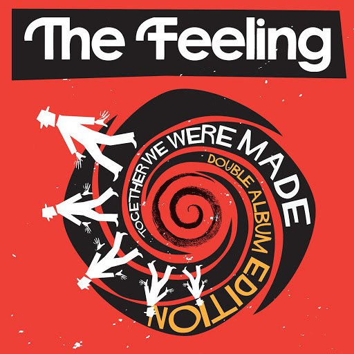 The Feeling альбом Together We Were Made (Deluxe Edition)