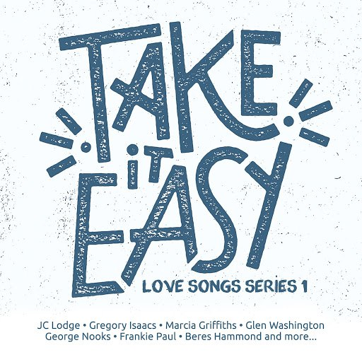 Gyptian альбом Take It Easy Love Songs Series 1
