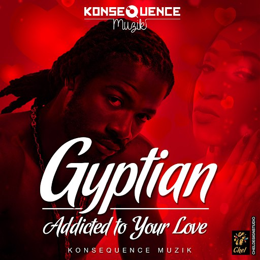 Gyptian альбом Addicted To Your Love