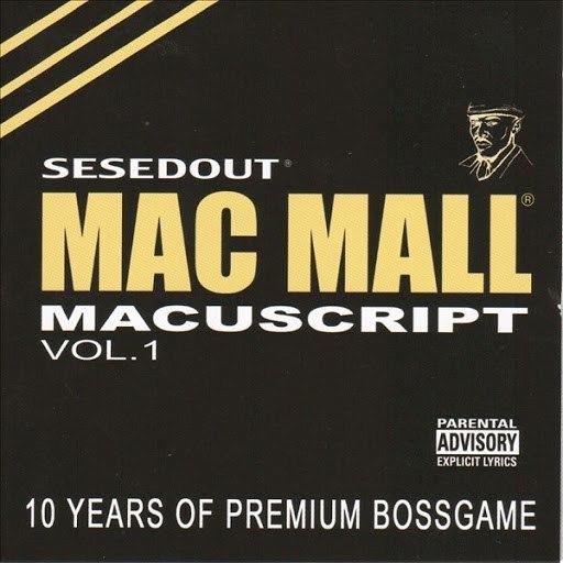 Mac Mall альбом Macuscript Vol. 1