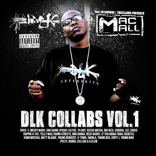 Mac Mall альбом DLK Collabs Vol. 1