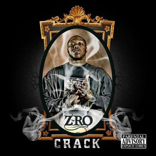 Z-Ro альбом Crack