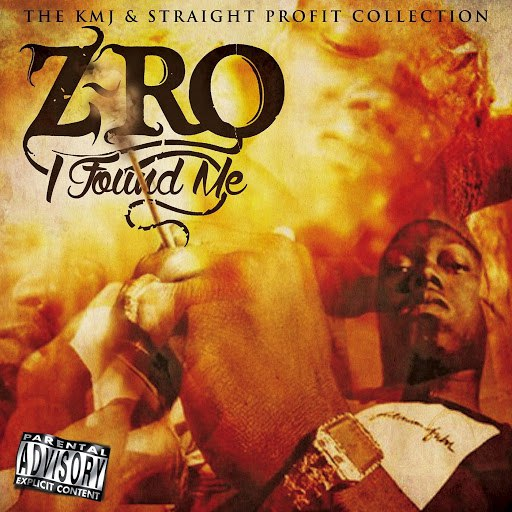 Z-Ro альбом I Found Me (The KMJ & Straight Profit Collection)