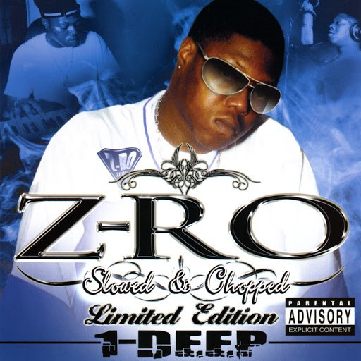 Z-Ro альбом 1-Deep : Slowed