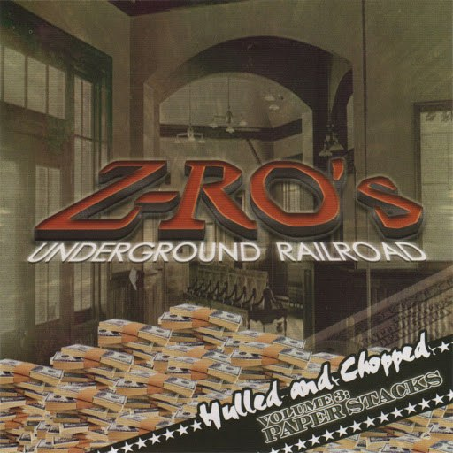 Z-Ro альбом Underground Railroad - Volume 3 : Paper Stacks Hulled