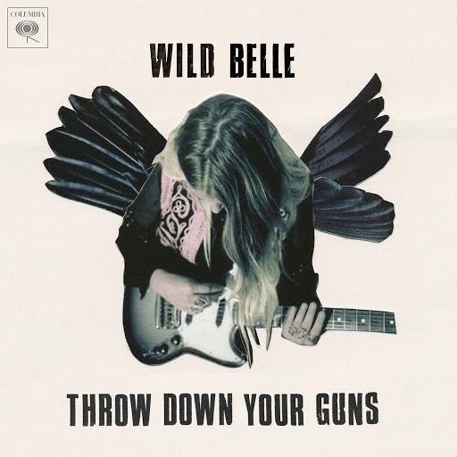 Wild Belle альбом Throw Down Your Guns