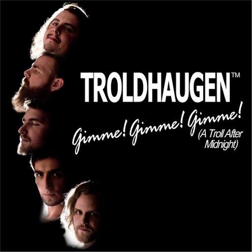 Troldhaugen альбом Gimme! Gimme! Gimme! (A Troll After Midnight)