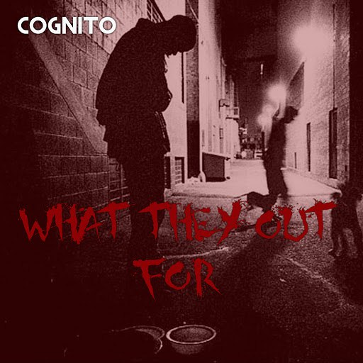 Cognito альбом What They Out For