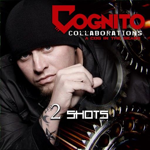 Cognito альбом 2 Shots