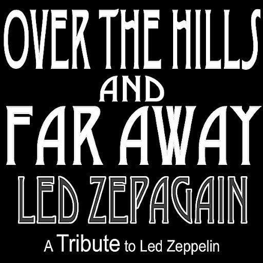Led ZepAgain альбом Over the Hills and Far Away - a Tribute to Led Zeppelin