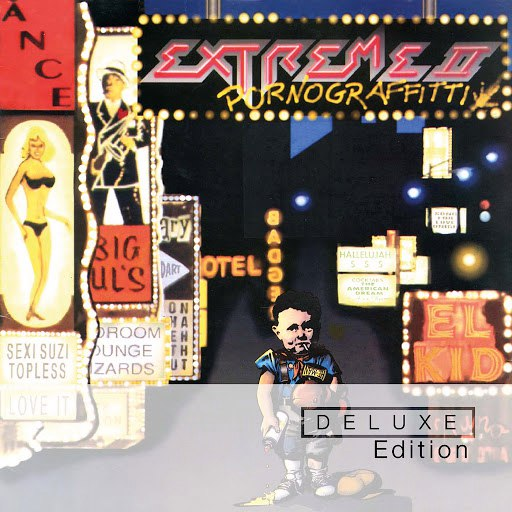 Extreme альбом Extreme II: Pornograffitti (Deluxe)