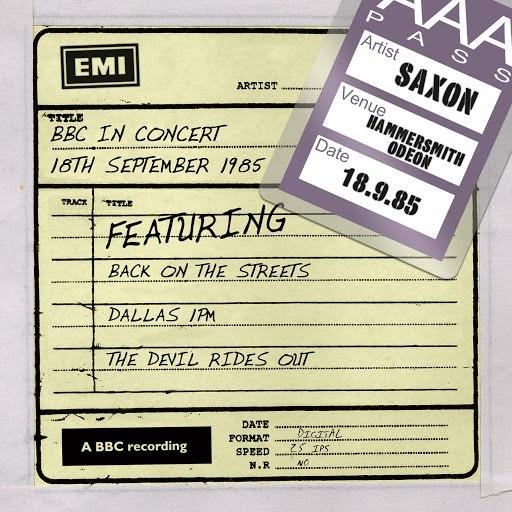 Saxon альбом BBC In Concert (18th September 1985)
