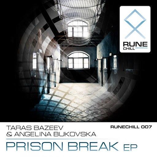 Taras Bazeev альбом Prison Break EP