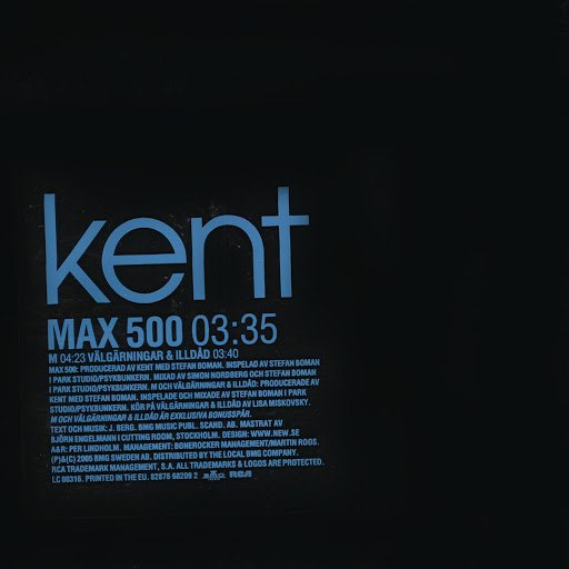 Kent альбом Max 500