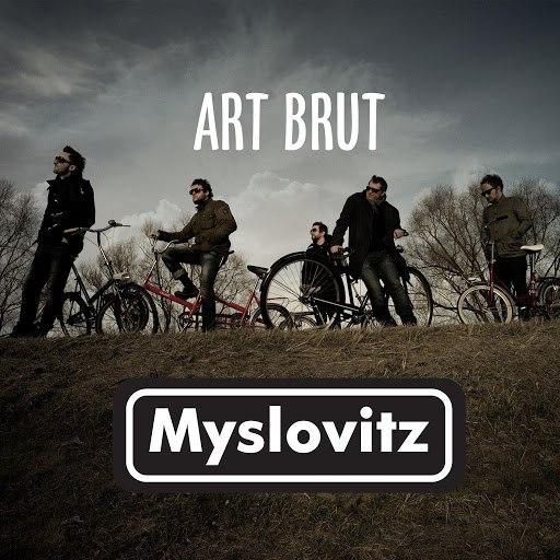 Myslovitz альбом Art Brut