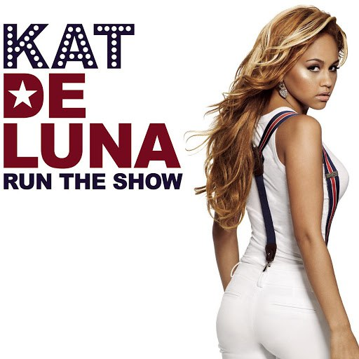 Kat DeLuna альбом Run The Show