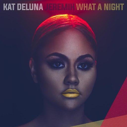 Kat DeLuna альбом What A Night (feat. Jeremih)
