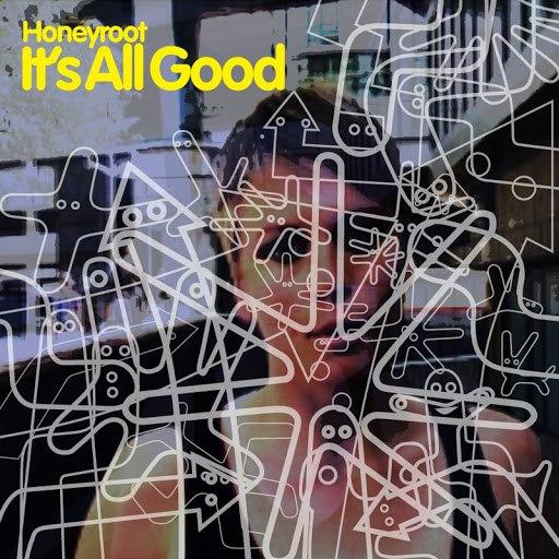 Honeyroot альбом It's All Good