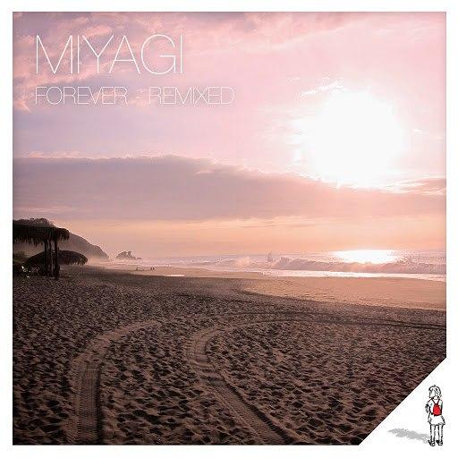 Miyagi альбом Forever - Remixed - EP
