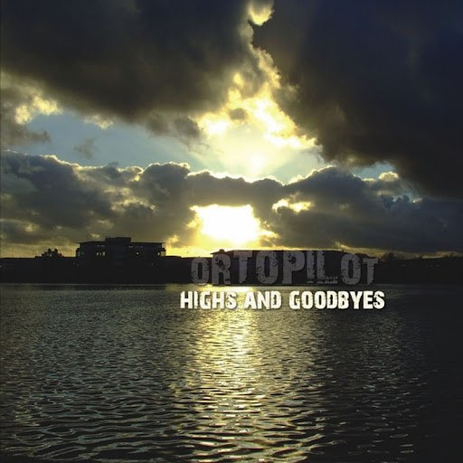 ortoPilot альбом Highs & Goodbyes