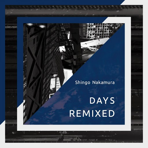 Shingo Nakamura альбом Days (Remixed)
