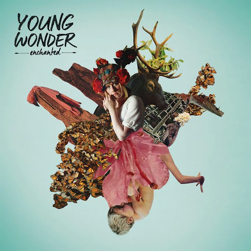 Young Wonder альбом Enchanted