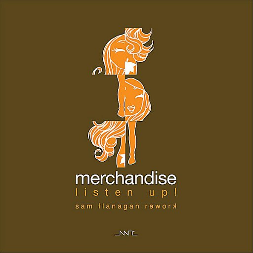 Merchandise альбом Listen Up! (Sam Flanagan Rework)