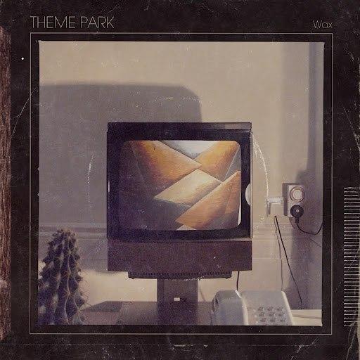 Theme Park альбом Wax