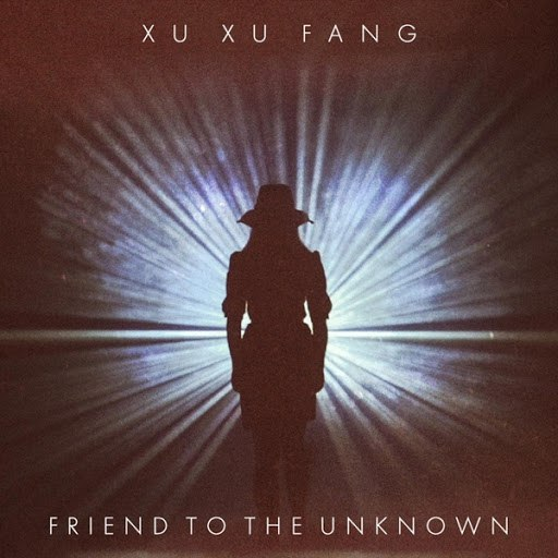 Xu Xu Fang альбом Friend to the Unknown