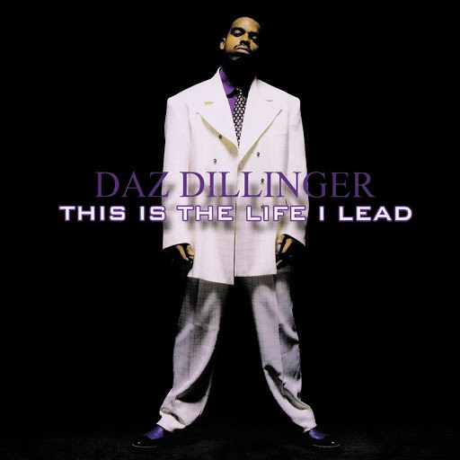 Daz Dillinger альбом This Is the Life I Lead - Clean Version (Digitally Remastered)