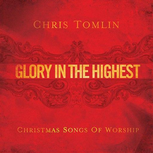 Chris Tomlin альбом Glory In The Highest: Christmas Songs Of Worship