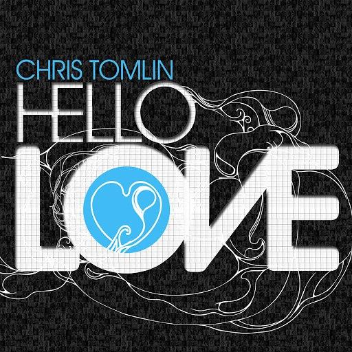 Chris Tomlin альбом Hello Love