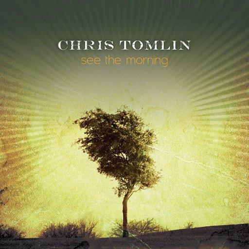 Chris Tomlin альбом See the Morning