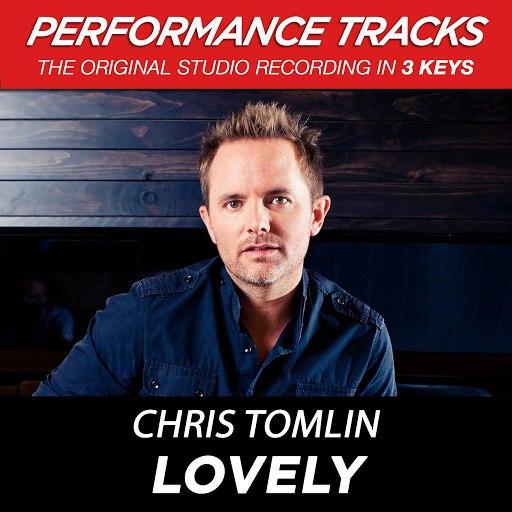 Chris Tomlin альбом Lovely (Performance Tracks) - EP