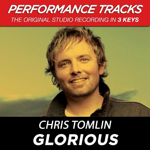 Chris Tomlin альбом Glorious (Premiere Performance Plus Track)