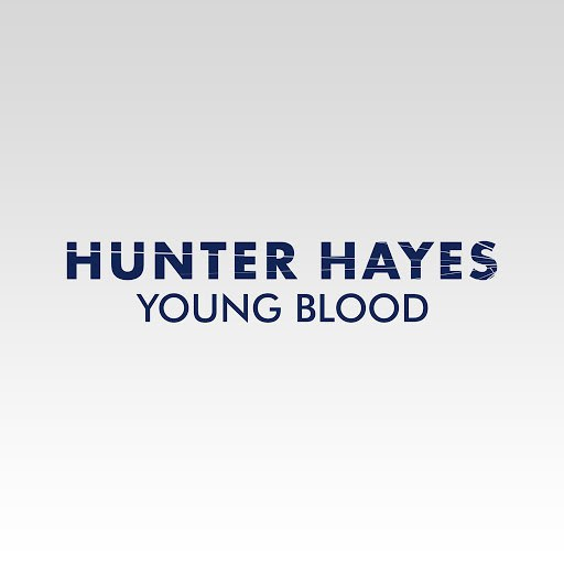 Hunter Hayes альбом Young Blood
