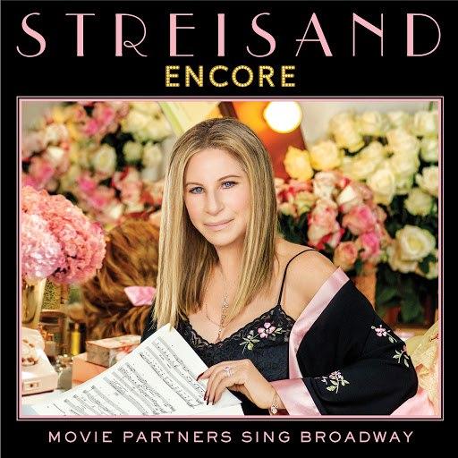 Barbra Streisand альбом Encore: Movie Partners Sing Broadway