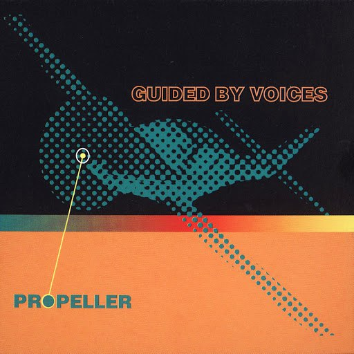 Guided By Voices альбом Propeller