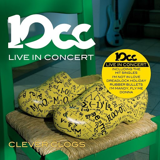 10CC альбом Clever Clogs (Live in Concert)